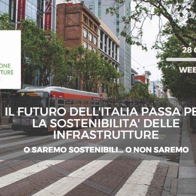 28/1/2021 – Il futuro dell'Italia passa per la sostenibilità delle infrastrutture